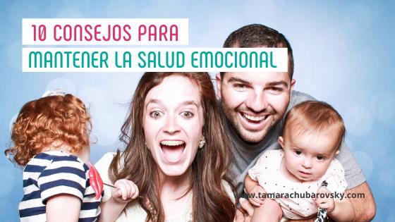 10 consejos para mantener la salud emocional de la familia