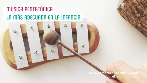 Música pentatónica: la más adecuada en la infancia
