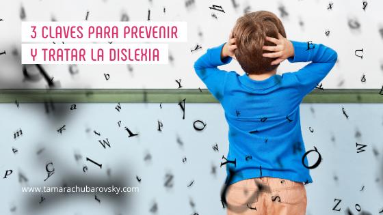3 claves para prevenir y tratar la dislexia